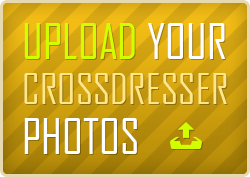 Upload your crossdressers' photos!